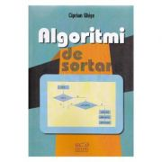 Algoritmi de Sortare - Ciprian Ghise