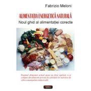 Alimentatia energetica naturala – Fabrizio Meloni