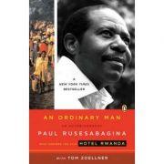 An Ordinary Man. An Autobiography - Paul Rusesabagina, Tom Zoellner