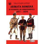 Armata romana in Razboiul de independenta - Cornel I. Scafes