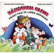 Aventurile lui Hanschen. Primii pasi in limba germana - Magdalena Dumitrana, Carolina Simion