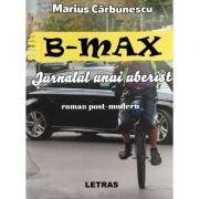 B-Max. Jurnalul unui uberist (eBook PDF) - Marius Carbunescu