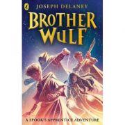 Brother Wulf - Joseph Delaney