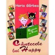 Cantecele lui Huppy - Horia Garbea