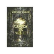 Cartea de vraji - Costin Neata