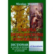 Cartea intelepciunii universale - Nicolae Mares