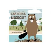 Castorul neobosit - Nicholas Oldland