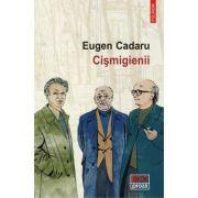 Cismigienii - Eugen Cadaru