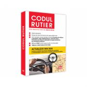 Codul rutier. Actualizat Mai 2020 - Mircea Ursuta