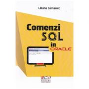 Comenzi SQL in Oracle - Liliana Comarnic