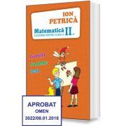 Culegere de Matematica pentru clasa a II-a. Exercitii, probleme, teste - Ion Petrica