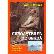 Cunoasterea de seara - Vasile Musca