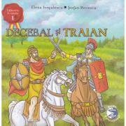 Decebal si Traian - Elena Iorgulescu, Stefan Petrescu