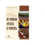 Dictionar englez-roman de termeni viticoli si vinicoli - Olivia Chirobocea-Tudor