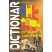 Dictionar roman-spaniol, spaniol-roman - Anton Vlad