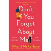 Don't You Forget About Me - Mhairi McFarlane