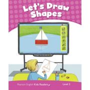 English Kids Readers Level 2. Let's Draw Shapes - Kay Bentley