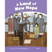 English Kids Readers Level 5. A Land of New Hope - Jocelyn Potter, Andrew Hopkins