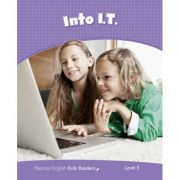 English Kids Readers Level 5: Into I. T. - Laura Miller