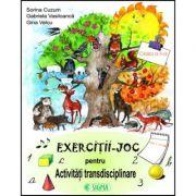 Exercitii-joc pentru activitati transdisciplinare (cls. a II-a) - Sorina Cuzum