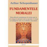 Fundamentele moralei – Arthur Schopenhauer