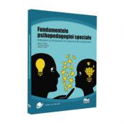Fundamentele psihopedagogiei speciale. Integrare si incluziune in sistemul de invatamant - Condor Maria, Nicolina Gaman