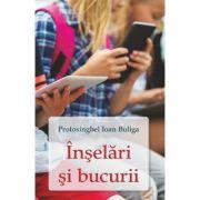 Inselari si bucurii - Protosinghel Ioan Buliga