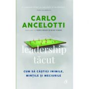 Leadership tacut - Carlo Ancelotti, Chris Brady, Mike Forde