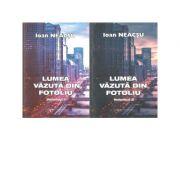 Lumea vazuta din fotoliu (set doua volume) - Ioan Neacsu