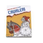 Marea mea carte de colorat. Cavaleri