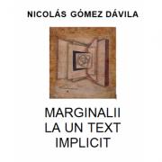 Marginalii la un text implicit - Nicolas Gomez Davila