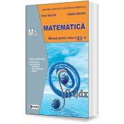 Matematica. Manual pentru clasa a XII-a, M3 - Petre Nachila