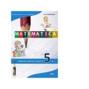 Matematica. Manual pentru clasa a V-a - Liviu Tornghibel