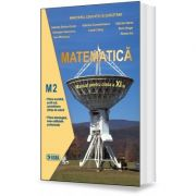 Matematica. Manual pentru clasa a XI-a, M2 - Gabriela Streinu-Cercel
