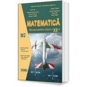 Matematica. Manual pentru clasa a XII-a, M2 - Ion D. Ion, Eugen Campu