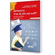 Matematica. Vrei sa stii mai mult? Exercitii si probleme pentru clasa a V-a, semestrul al II-lea - Lenuta Andrei