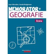 Memorator de geografie pentru liceu - Sanda Bulgarean