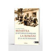Moartea si riturile funerare la romani si la alte popoare - Pr. Adrian Zaharia