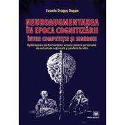 Neuroaugmentarea in epoca cognitizarii, intre competitie si sinergie - Cosmin Dugan
