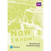 Now I Know! 3 Speaking and Vocabulary Book - Elaine Boyd