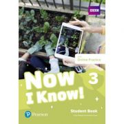 Now I Know! 3 Student Book with Online Practice - Fiona Beddall, Annette Flavel