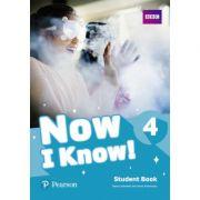 Now I Know! 4 Student Book - Tessa Lochowski, Annie Altamirano