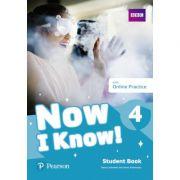 Now I Know! 4 Student Book with Online Practice - Tessa Lochowski, Annie Altamirano