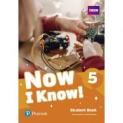 Now I Know! 5 Student Book - Mary Roulston, Mark Roulston