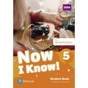 Now I Know! 5 Student Book with Online Practice - Mary Roulston, Mark Roulston