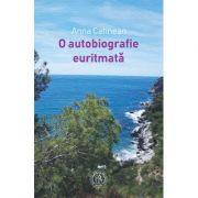 O autobiografie euritmata - Anna Catinean