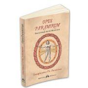 Opus Paramirum - Theophrastus Ph. Paracelsus