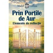 Prin portile de aur. Elemente de reflectie - Mabel Collins