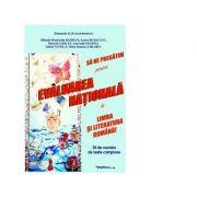 Sa ne pregatim pentru evaluarea nationala la limba si literatura romana! 30 de modele de teste complexe