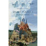 Smart Politics. Perspective asupra europenizarii - Mihnea S. Stoica